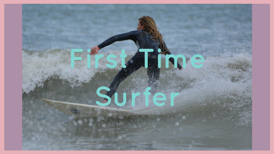 First Time Surfer