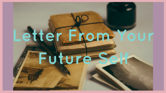 Letter From Your Future Self